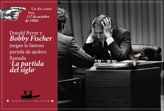 """17 de octubre de 1956: Donald Byrne y Bobby Fischer juegan la famosa partida de ajedrez llamada """"La partida del siglo"""""""